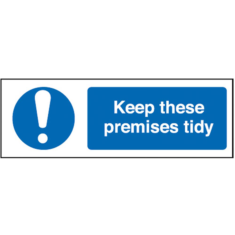 Keep these premises tidy R/P 300 x 100mm